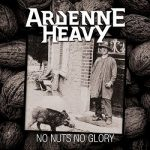 Ardenne Heavy – No Nuts No Glory (2017) 320 kbps