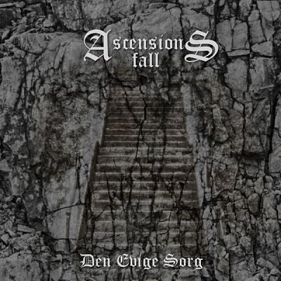 Ascensions Fall - Den Evige Sorg [EP] (2017) 320 kbps