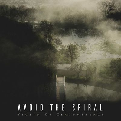 Avoid The Spiral - Victim Of Circumstance (2017) 320 kbps