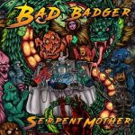 Bad Badger – Serpent Mother (2017) 320 kbps