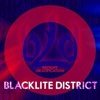 Blacklite District - Instant Gratification (2017) 320 kbps