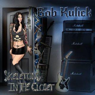 Bob Kulick - Skeletons In The Closet (2017) 320 kbps