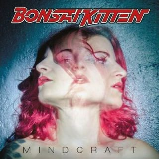 Bonsai Kitten - Mindcraft (2017) 320 kbps