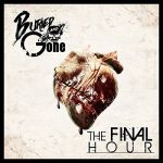 Buried And Gone – The Final Hour (2017) 320 kbps (transcode)