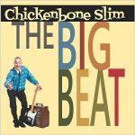 Chickenbone Slim – The Big Beat (2017) 320 kbps
