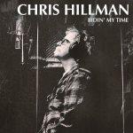 Chris Hillman – Bidin' My Time (2017) 320 kbps