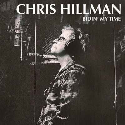Chris Hillman - Bidin' My Time (2017) 320 kbps