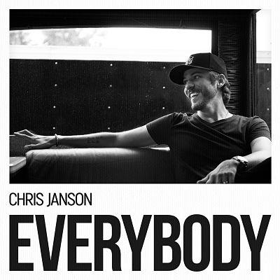 Chris Janson - EVERYBODY (2017) 320 kbps