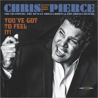 Chris Pierce - You've Got To Feel It! (2017) 320 kbps