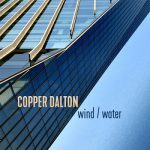 Copper Dalton – Wind / Water (2017) 320 kbps