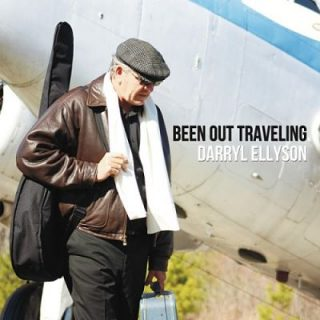 Darryl Ellyson - Been Out Traveling (2017) 320 kbps