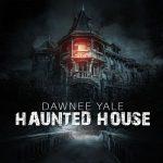 Dawnee Yale – Haunted House (2017) 320 kbps (transcode)