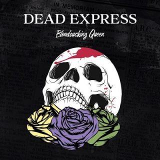 Dead Express - Bloodsucking Queen (2017) 320 kbps