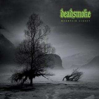 Deadsmoke - Mountain Legacy (2017) 320 kbps