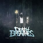 Death Breathes – The End Is Only the Beginning (2017) 320 kbps