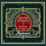 Dennis Johnson & The Mississippi Ramblers - Rhythmland (2017) 320 kbps