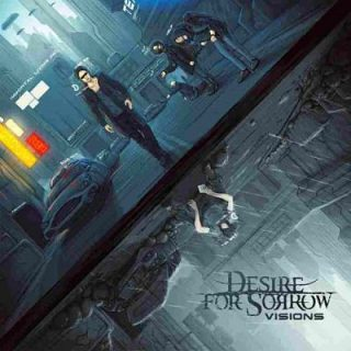 Desire For Sorrow - Visions (2017) 320 kbps