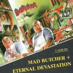 Destruction – Mad Butcher (EP) & Eternal Devastation (1987) [Repress 2000] 320 kbps