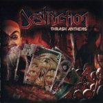 Destruction – Thrash Anthems (2007) 320 kbps + Scans