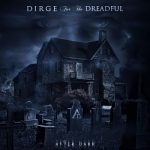 Dirge for the Dreadful - After Dark [EP] (2017) 320 kbps