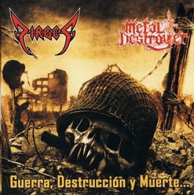 Dirges & Metal Destroyer - Guerra, Destruccion y Muerte (2017) 320 kbps