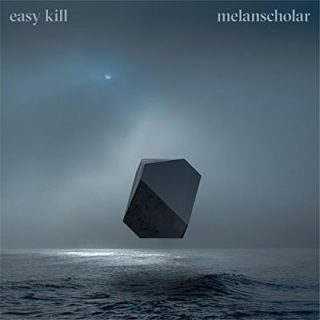 Easy Kill - Melanscholar (2017) 320 kbps