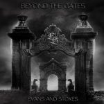 Evans and Stokes – Beyond the Gates (2017) 320 kbps