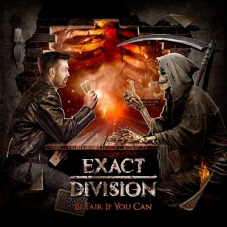 Exact Division - Be Fair If You Can (2017) 320 kbps