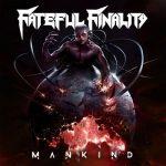Fateful Finality – Mankind (2017) 320 kbps