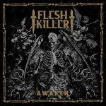 Fleshkiller – Awaken (2017) 320 kbps