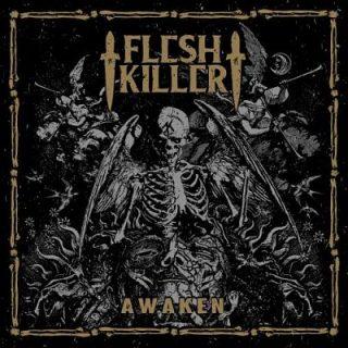 Fleshkiller - Awaken (2017) 320 kbps