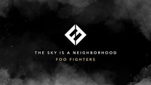 Foo Fighters - The Sky Is A Neighborhood (Single) (2017) 320 kbps