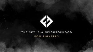 Foo Fighters - The Sky Is A Neighborhood (Single) (2017) 320 kbps