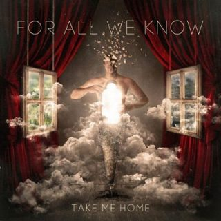 For All We Know - Take Me Home (2017) 320 kbps