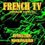 French TV - Operation: MOCKINGBIRD (2017) 320 kbps