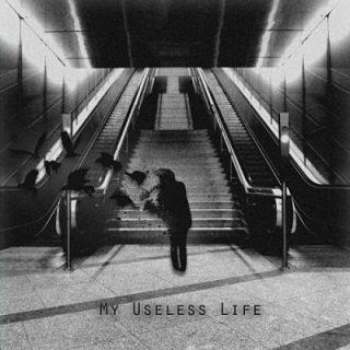 My Useless Life - My Useless Life (2017) 320 kbps