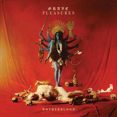 Grave Pleasures - Motherblood (2017) 320 kbps