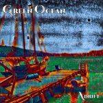 Green Ocean – Adrift (2017) 320 kbps