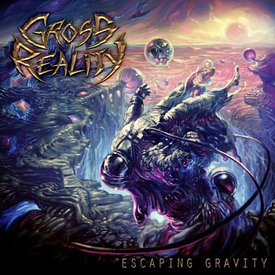 Gross Reality - Escaping Gravity (2017) 320 kbps