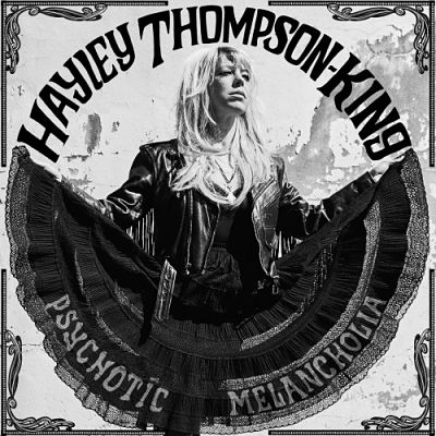 Hayley Thompson-King - Psychotic Melancholia (2017) 320 kbps