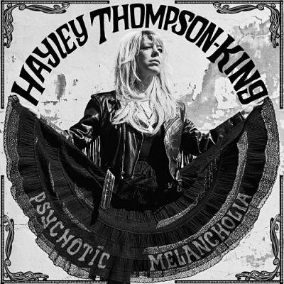 Hayley Thompson-King - Psychotic Melancholia (2017) 320 kbps