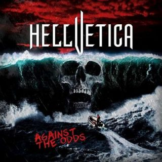 Hellvetica - Against The Odds (2017) 320 kbps