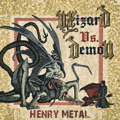 Henry Metal - Wizard vs. Demon (2017) 320 kbps