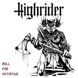 Highrider - Roll For Initiavtive (2017)