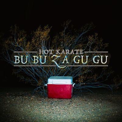 Hot Karate - Bu Bu Za Gu Gu (2017) 320 kbps