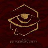 Jay Ray - Self Resonance [Deluxe Edition] (2017) 320 kbps