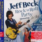 Jeff Beck – Rock 'n' Roll Party: Honoring Les Paul (2011) [Japanese Edition, 2017] 320 kbps + Scans