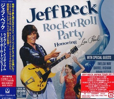 Jeff Beck - Rock 'n' Roll Party: Honoring Les Paul (2011) [Japanese Edition, 2017] 320 kbps + Scans