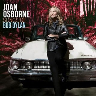 Joan Osborne - Songs Of Bob Dylan (2017) 320 kbps