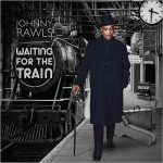 Johnny Rawls – Waiting For The Train (2017) 320 kbps